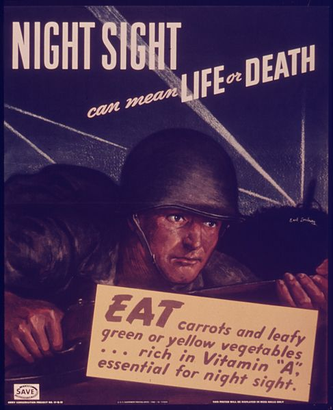 Night sight can mean life of dealth. Eat carrots and leafly greens or yellow vegetables, rich in vitamins
