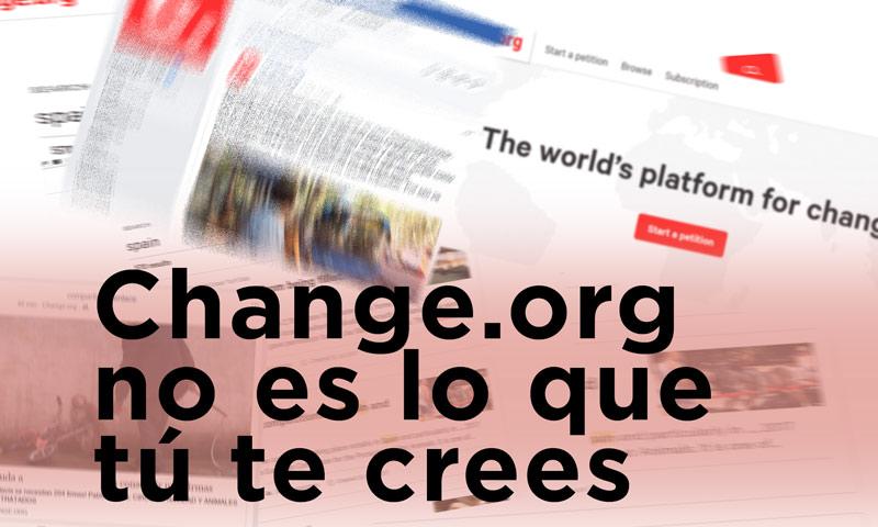 Change.org no es lo que tú te crees,leyendas urbanas,información errónea